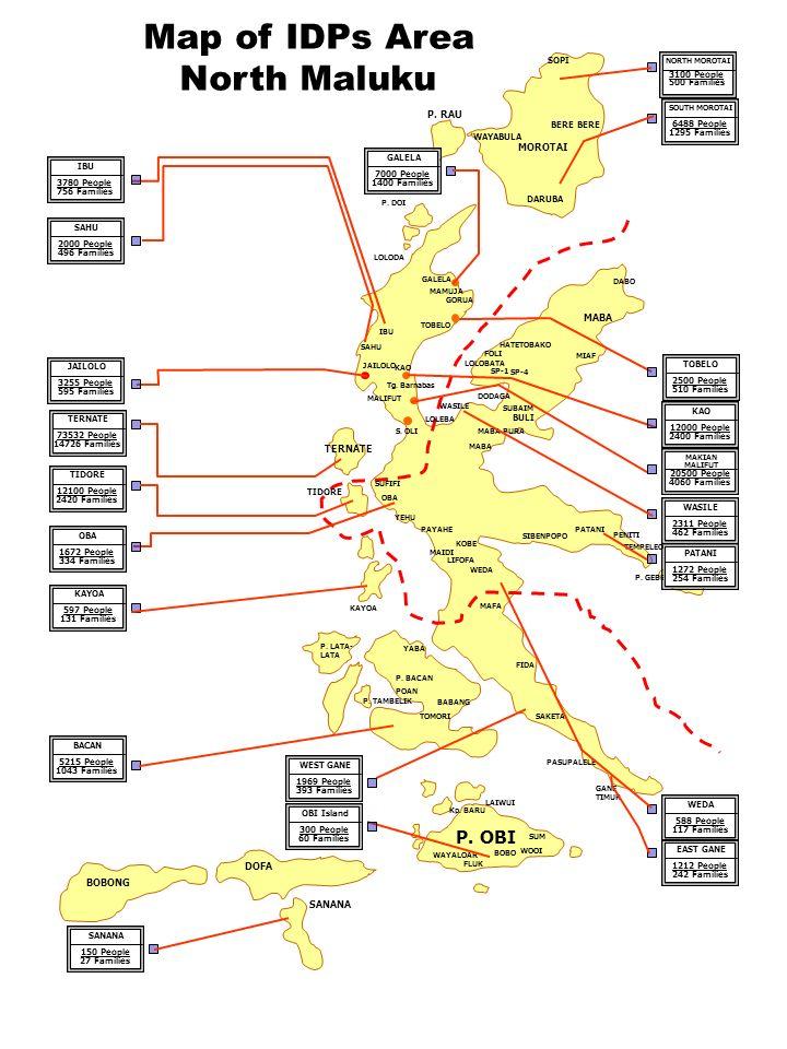 Map of IDPs Area North Maluku P. OBI P. RAU MOROTAI MABA TERNATE DOFA