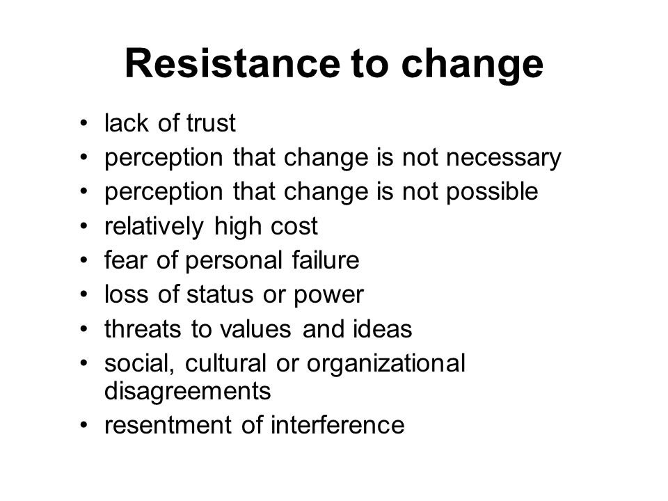 Resistance to change lack of trust