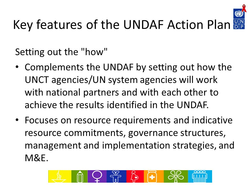 Key features of the UNDAF Action Plan