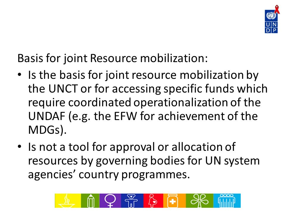 Basis for joint Resource mobilization: