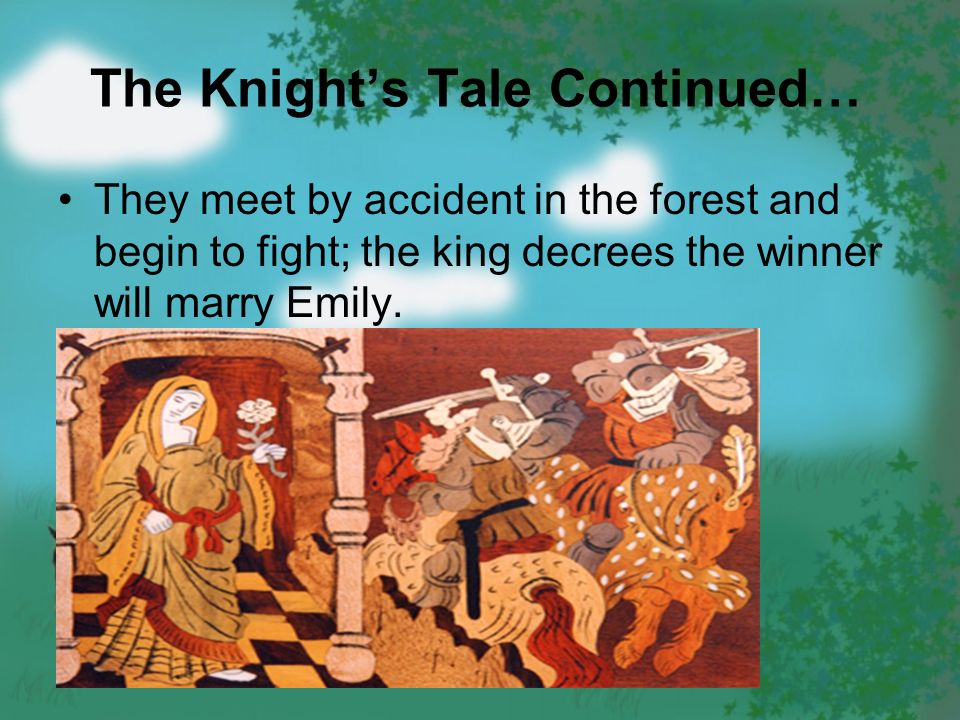 "an analysis of the knights tale In the movie a knights tale the main character william thatcher has dreamed of being a knight ever sense he was a boy the one overlying problem this tale is that ""a man can't change his stars"", other wise saying that william was not born of noble birth."