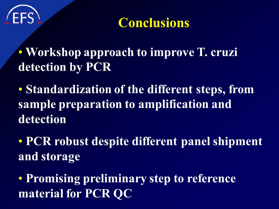 Conclusions Workshop approach to improve T. cruzi detection by PCR