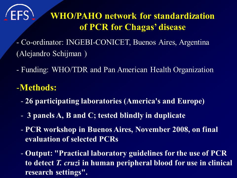 WHO/PAHO network for standardization of PCR for Chagas' disease