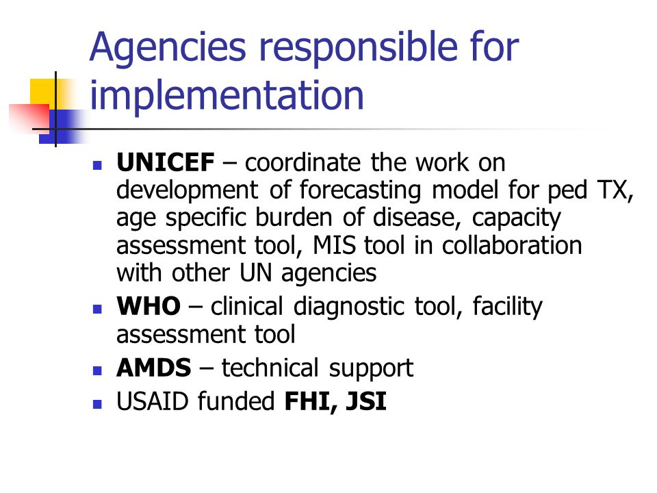 Agencies responsible for implementation