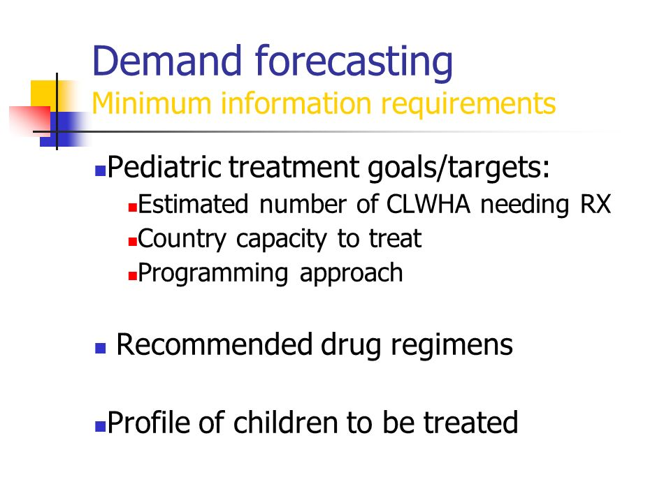 Demand forecasting Minimum information requirements