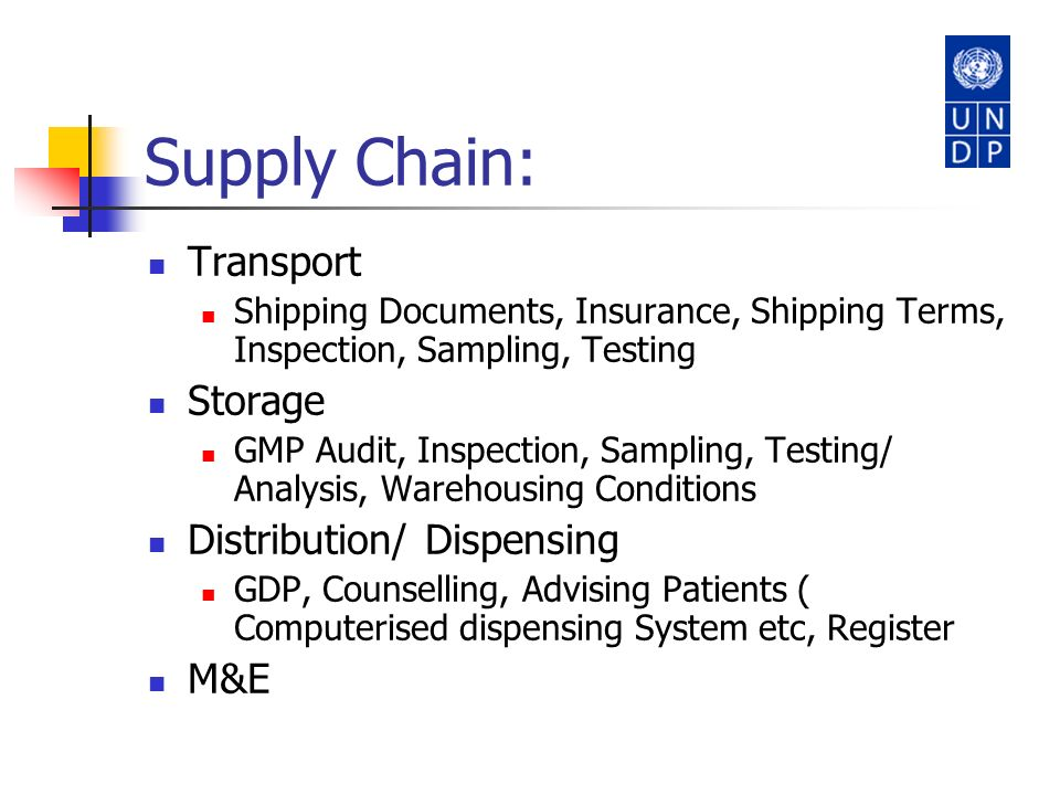 Supply Chain: Transport Storage Distribution/ Dispensing M&E