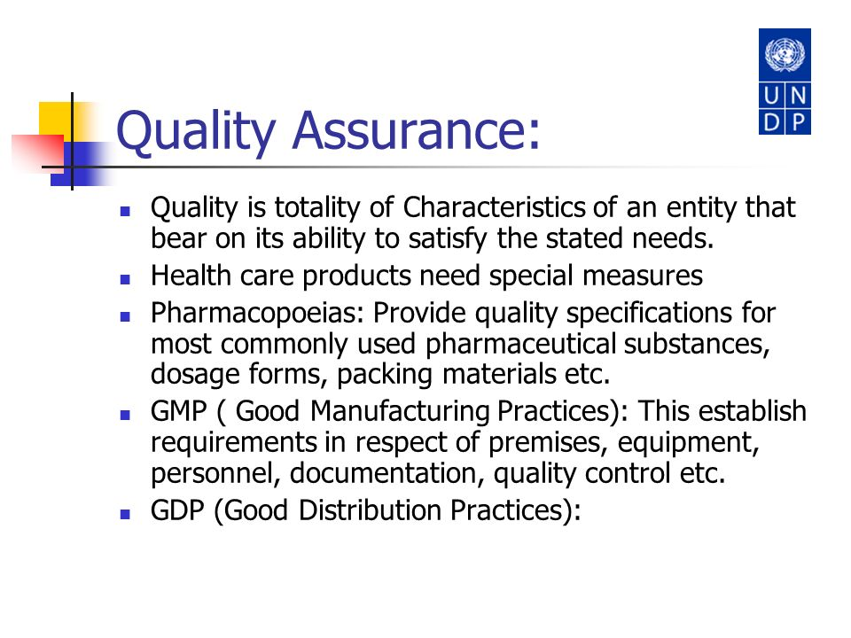 Quality Assurance: Quality is totality of Characteristics of an entity that bear on its ability to satisfy the stated needs.