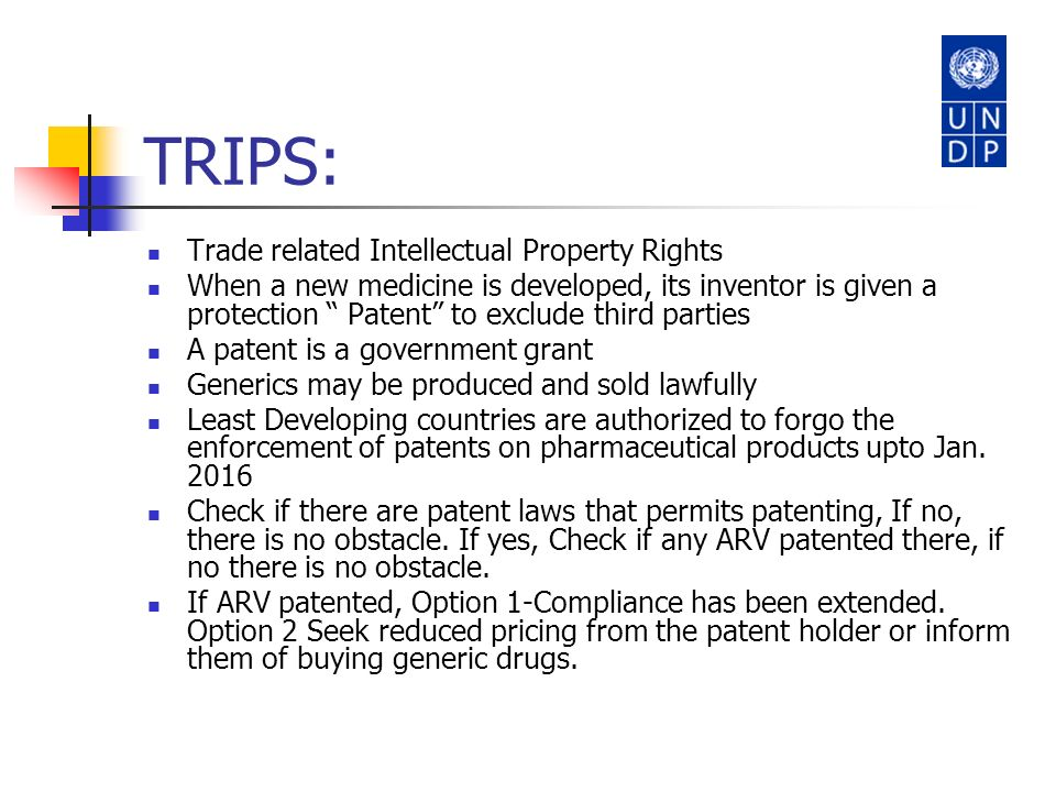 TRIPS: Trade related Intellectual Property Rights