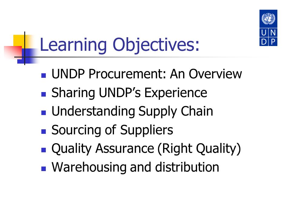 Learning Objectives: UNDP Procurement: An Overview
