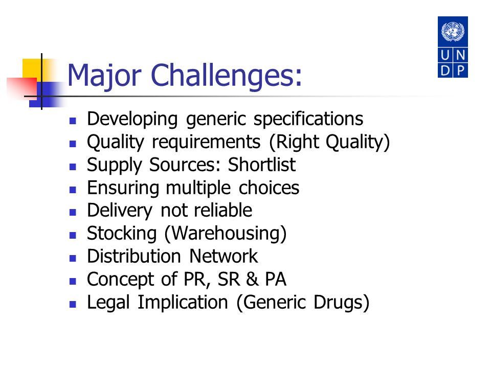 Major Challenges: Developing generic specifications