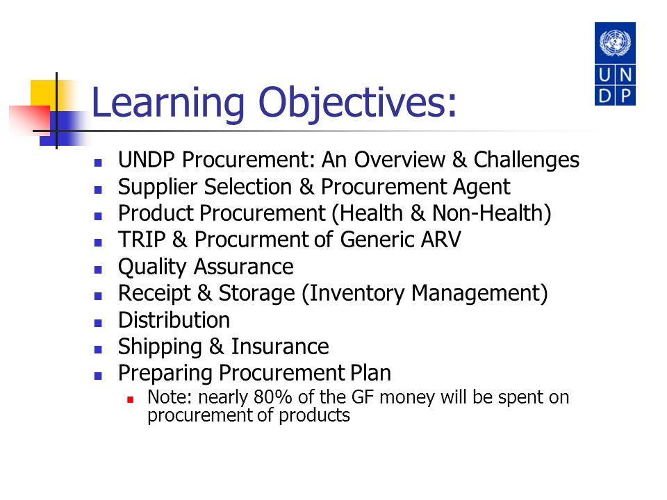 Learning Objectives: UNDP Procurement: An Overview & Challenges