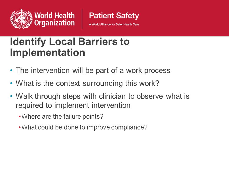 Identify Local Barriers to Implementation