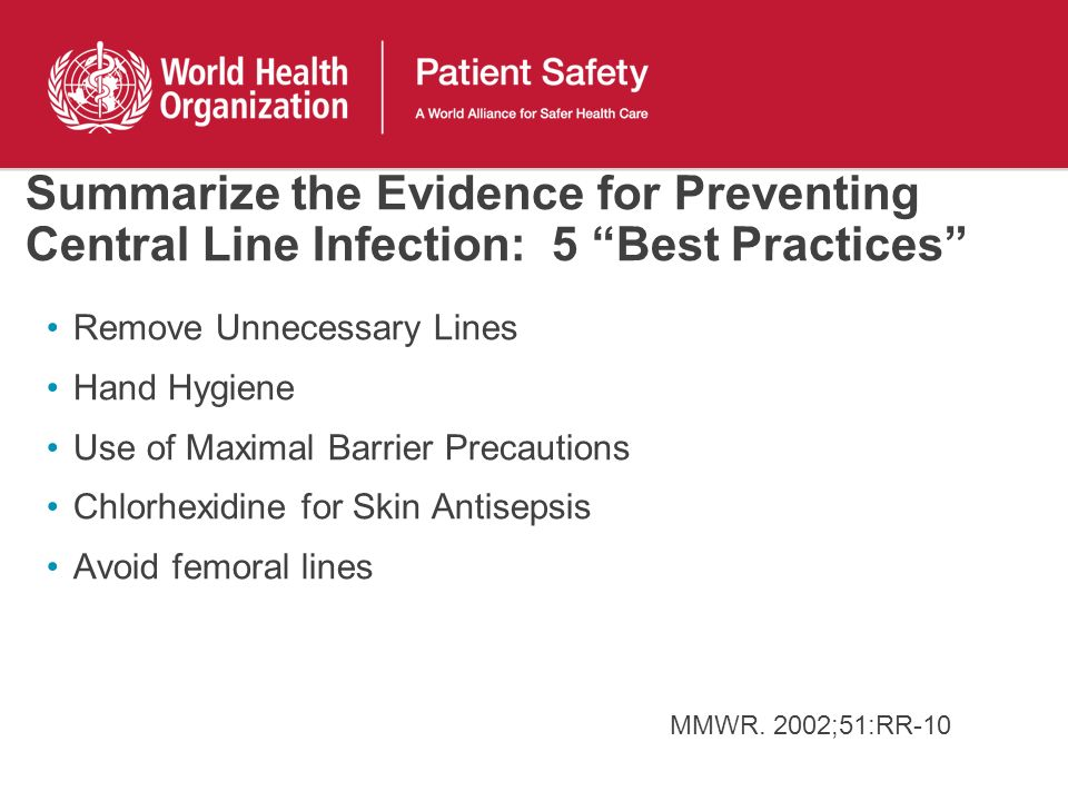 Summarize the Evidence for Preventing Central Line Infection: 5 Best Practices