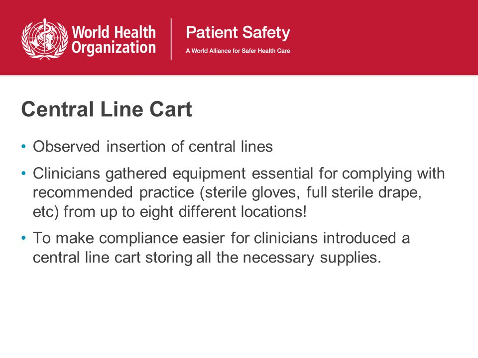Central Line Cart Observed insertion of central lines