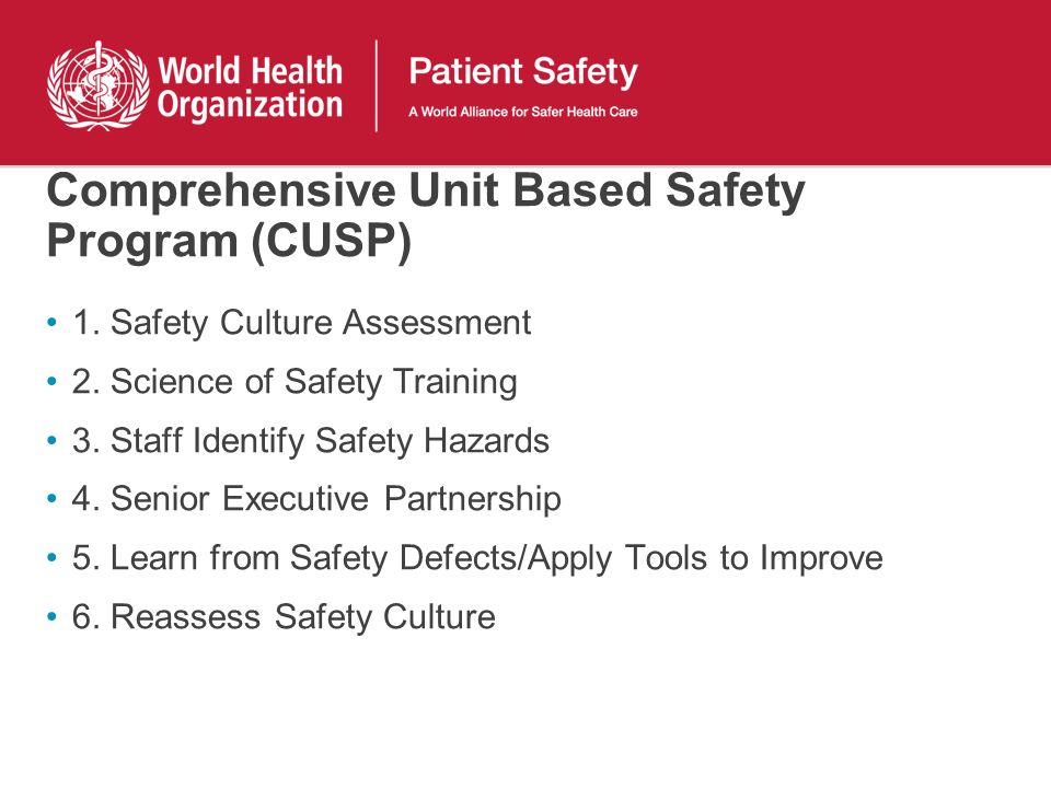 Comprehensive Unit Based Safety Program (CUSP)