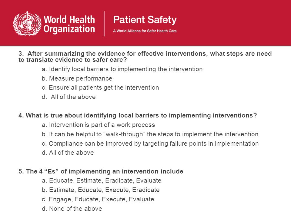 a. Identify local barriers to implementing the intervention