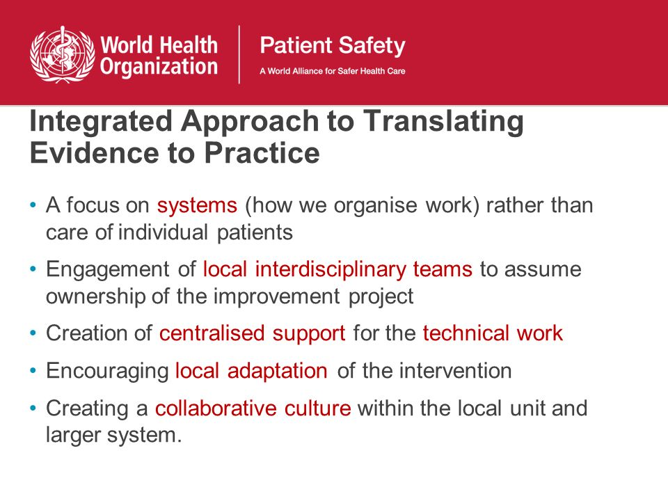 Integrated Approach to Translating Evidence to Practice