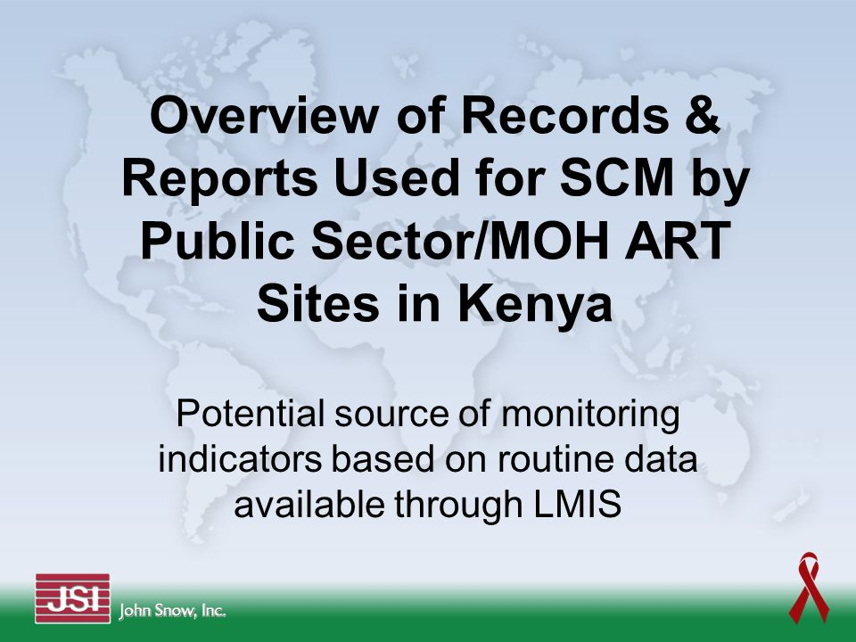 Overview of Records & Reports Used for SCM by Public Sector/MOH ART Sites in Kenya
