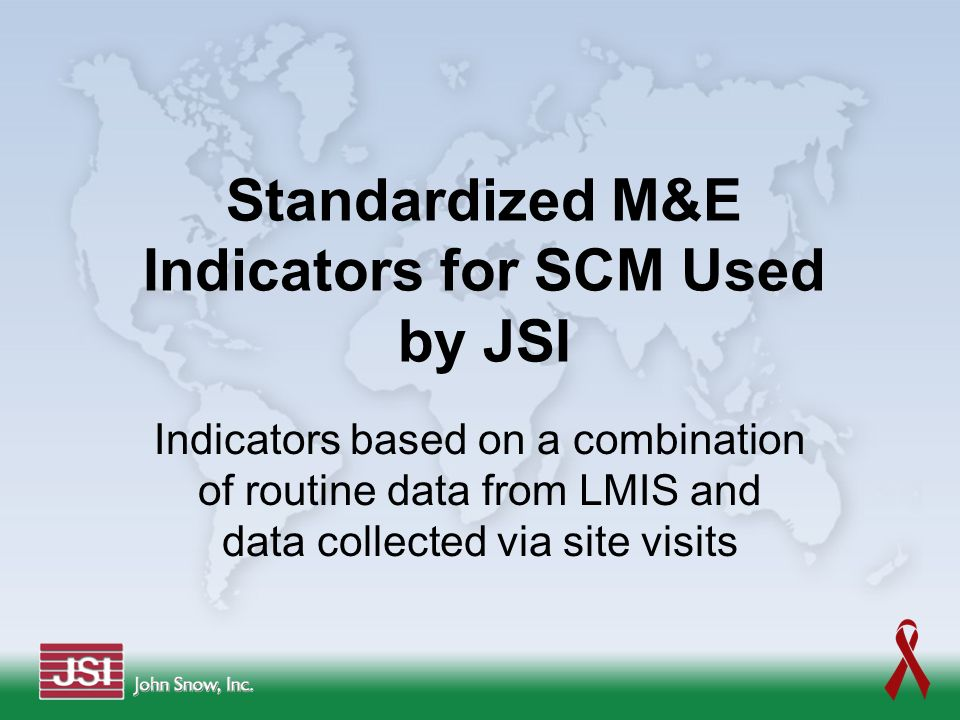 Standardized M&E Indicators for SCM Used by JSI