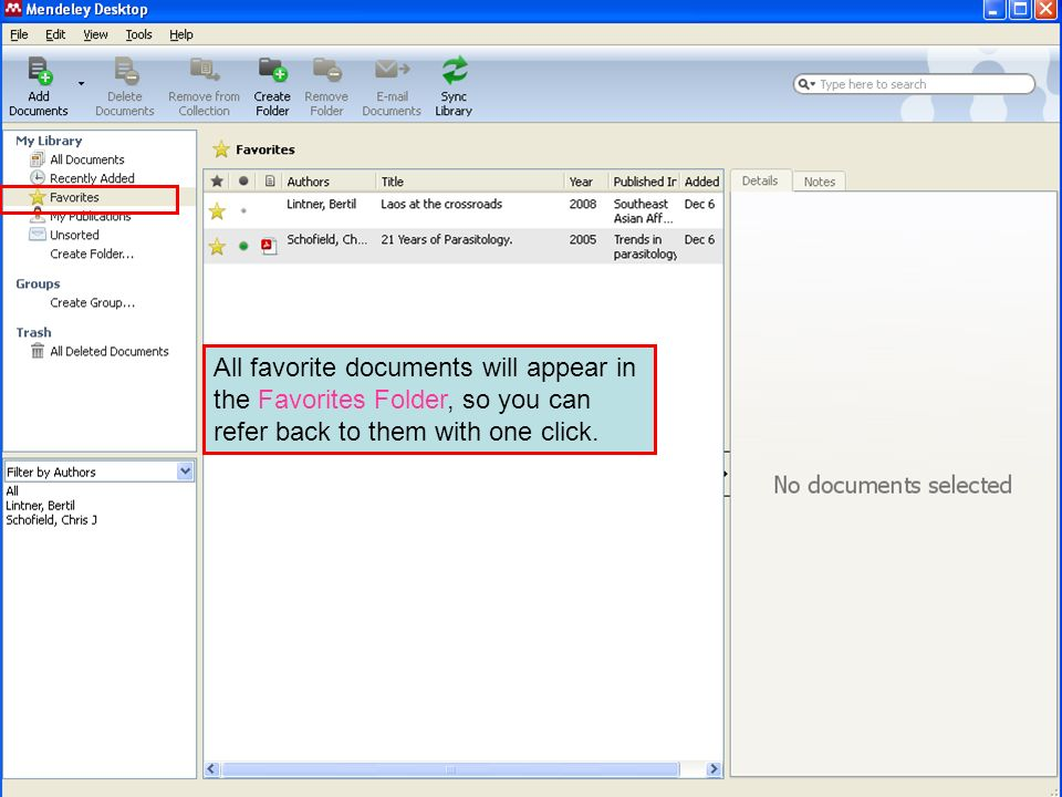 All favorite documents will appear in the Favorites Folder, so you can refer back to them with one click.