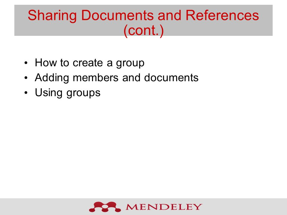Sharing Documents and References (cont.)