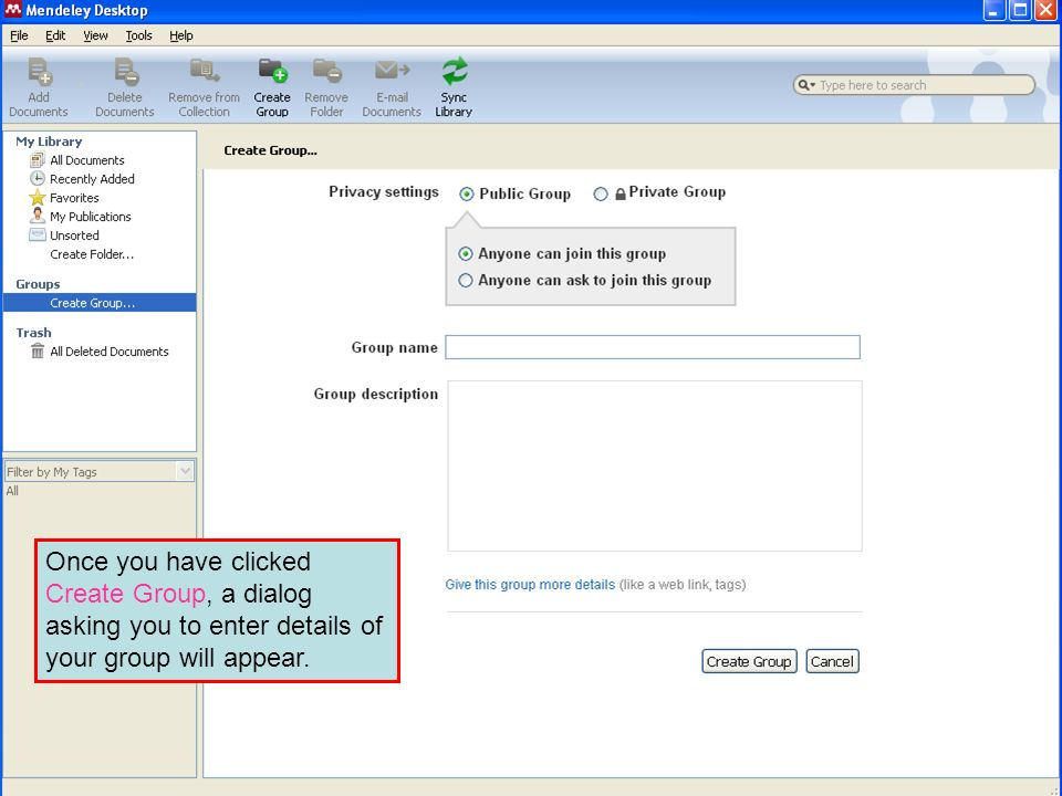 Once you have clicked Create Group, a dialog asking you to enter details of your group will appear.