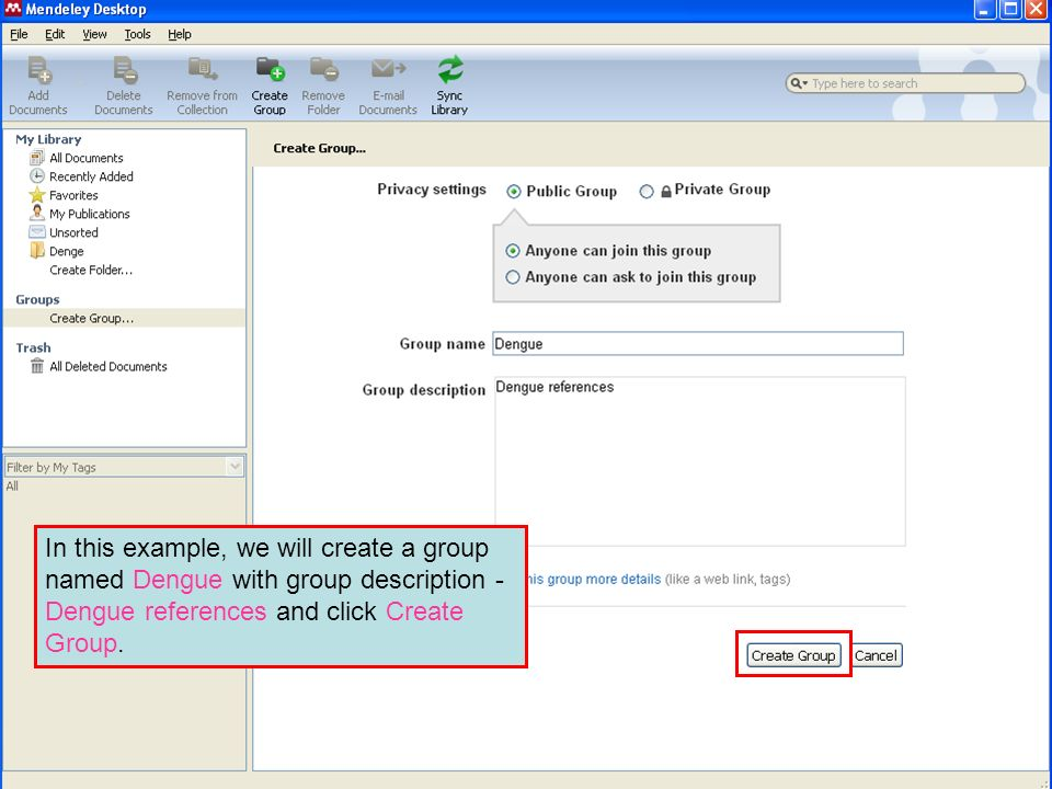 In this example, we will create a group named Dengue with group description - Dengue references and click Create Group.