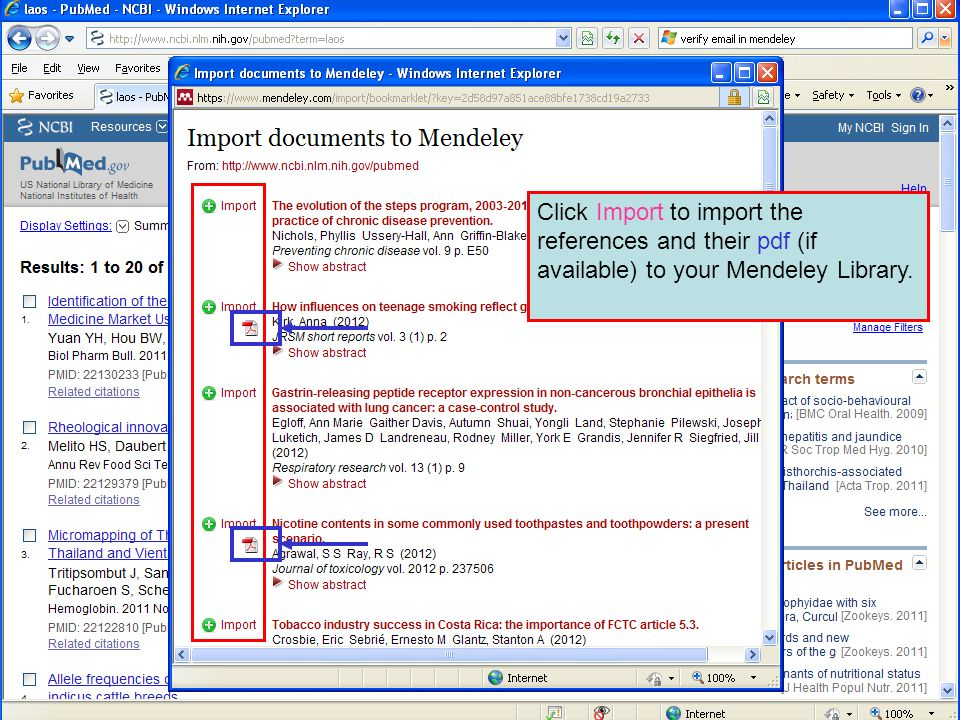 Click Import to import the references and their pdf (if available) to your Mendeley Library.