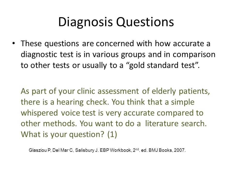 Diagnosis Questions