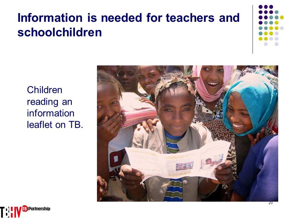 Information is needed for teachers and schoolchildren