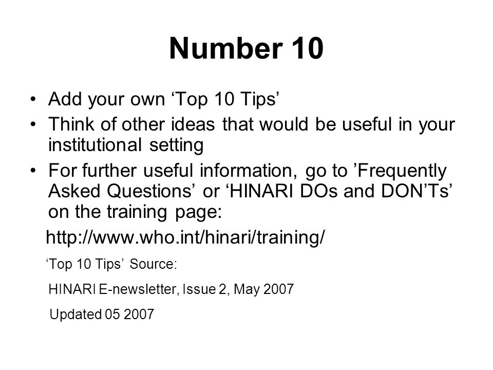 Number 10 Add your own 'Top 10 Tips'