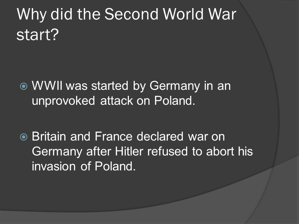 Why did the Second World War start