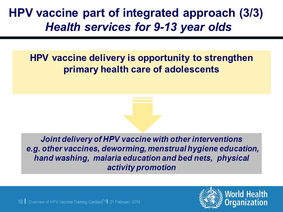 Joint delivery of HPV vaccine with other interventions