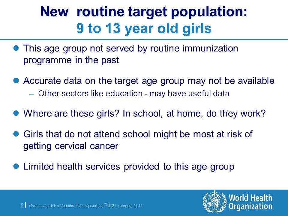 New routine target population: 9 to 13 year old girls