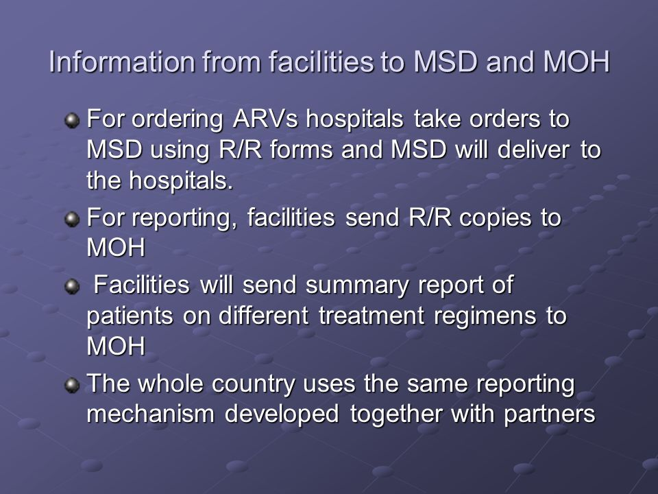 Information from facilities to MSD and MOH