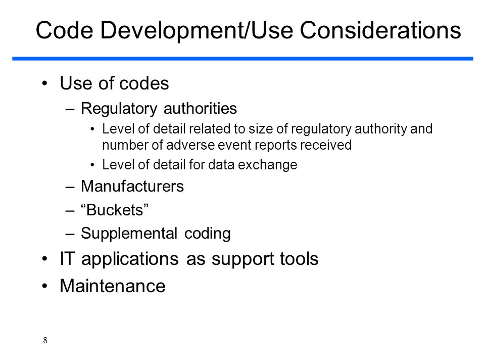Code Development/Use Considerations