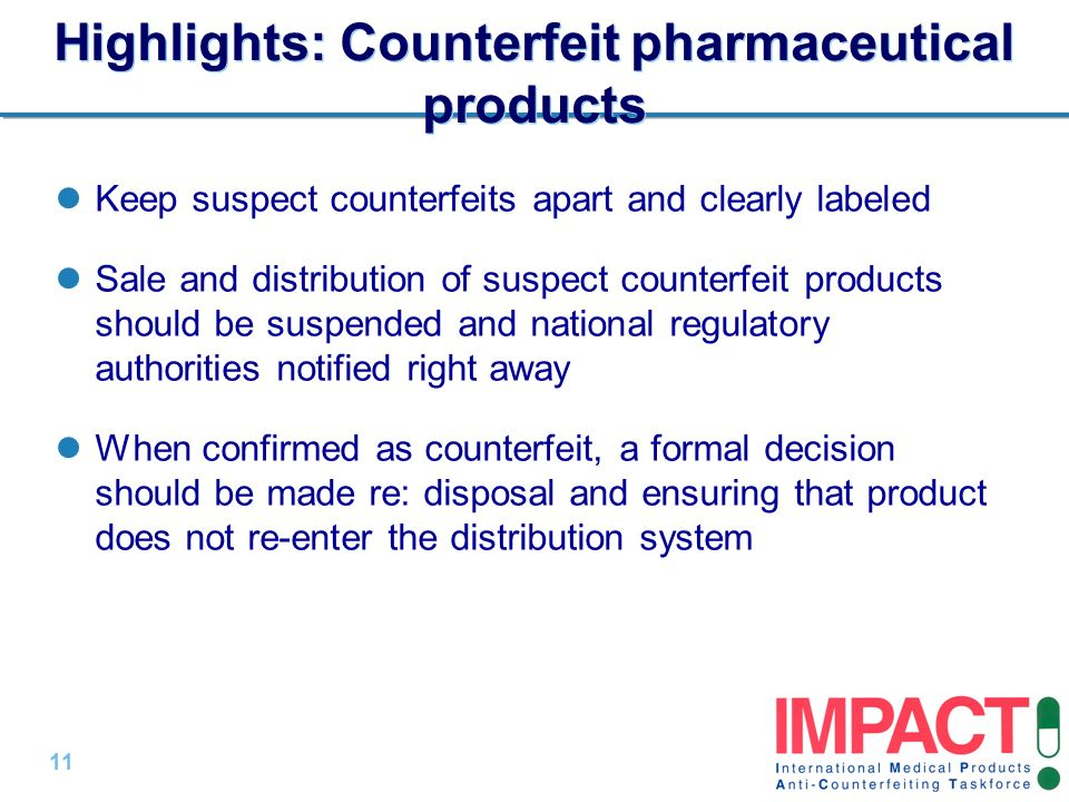 Highlights: Counterfeit pharmaceutical products