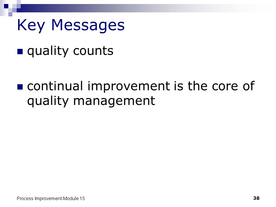 Key Messages quality counts