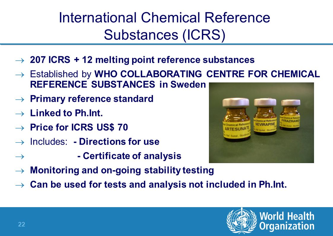 International Chemical Reference Substances (ICRS)
