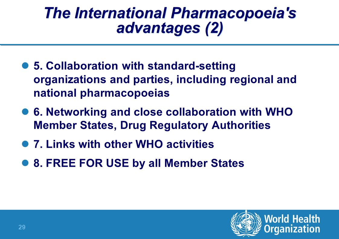 The International Pharmacopoeia s advantages (2)