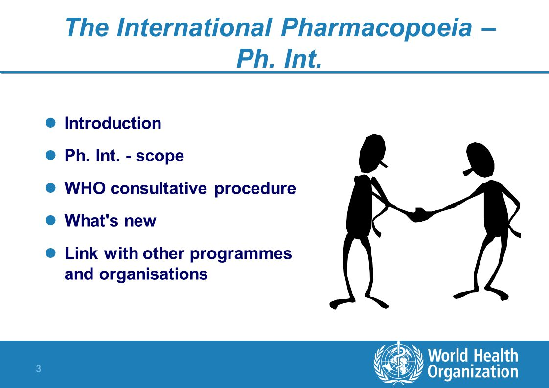 The International Pharmacopoeia –Ph. Int.