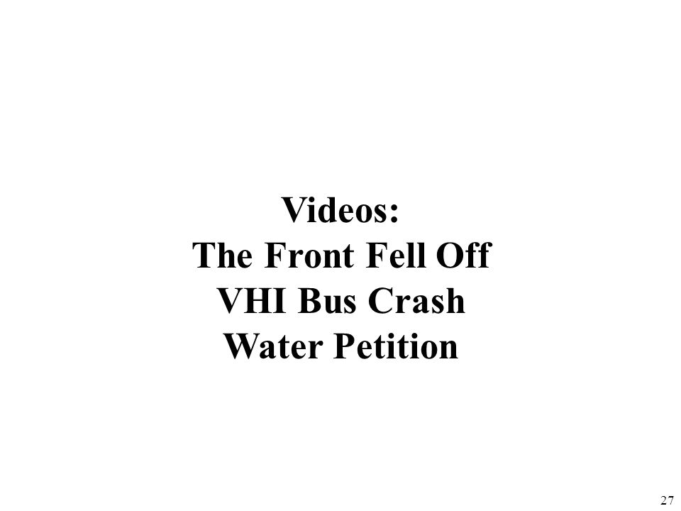 Videos: The Front Fell Off