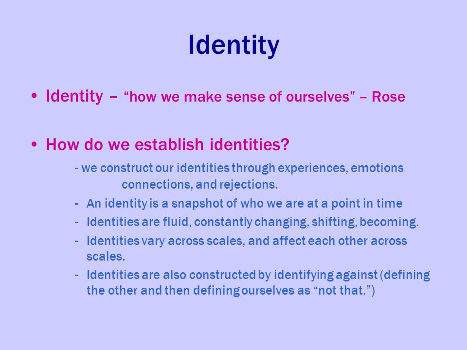 race a sense of identity Characteristics of personal identity race or ethnicity have a better sense of how to negotiate the university system.