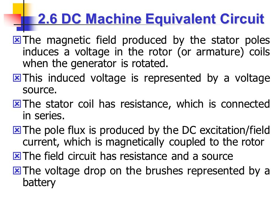 2.6 DC Machine Equivalent Circuit