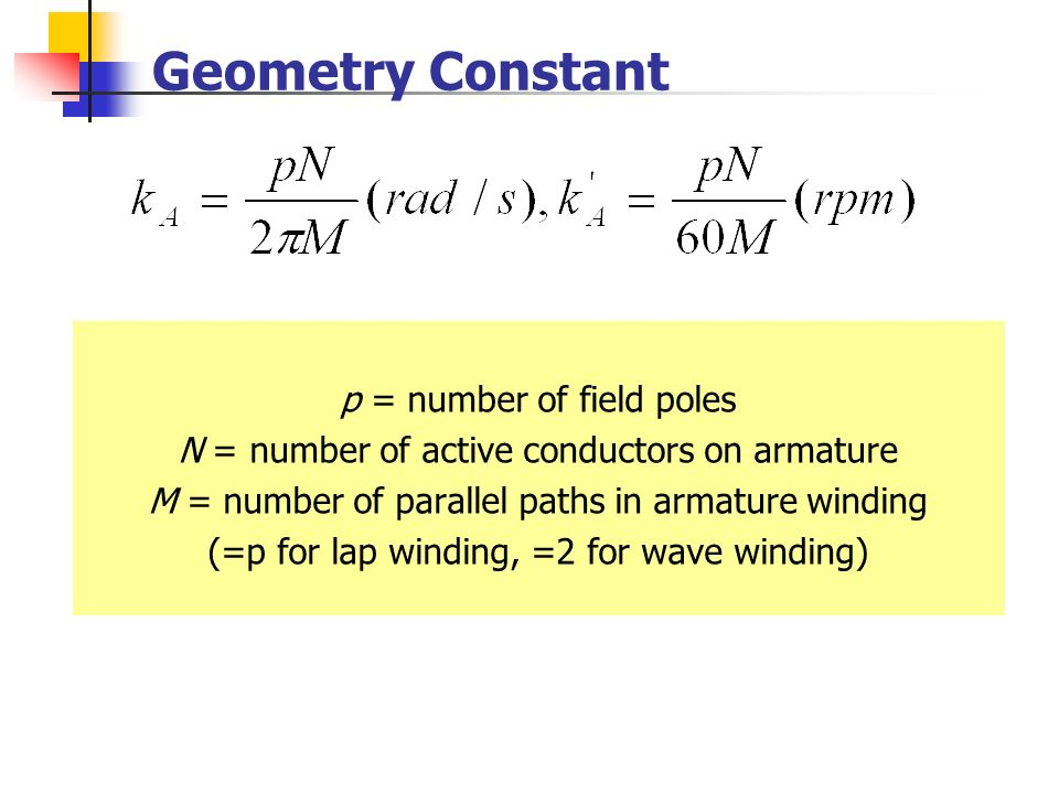 Geometry Constant p = number of field poles