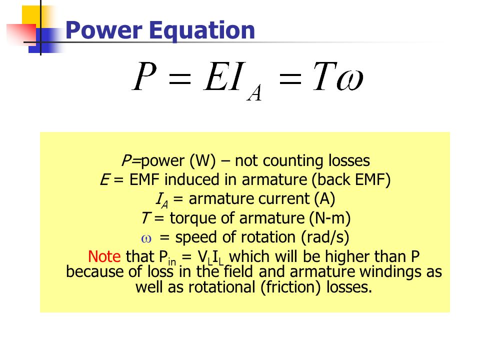 Power Equation P=power (W) – not counting losses