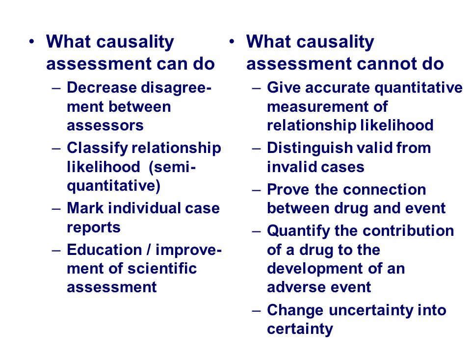 What causality assessment can do What causality assessment cannot do