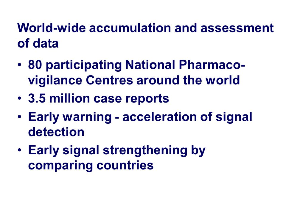 World-wide accumulation and assessment of data
