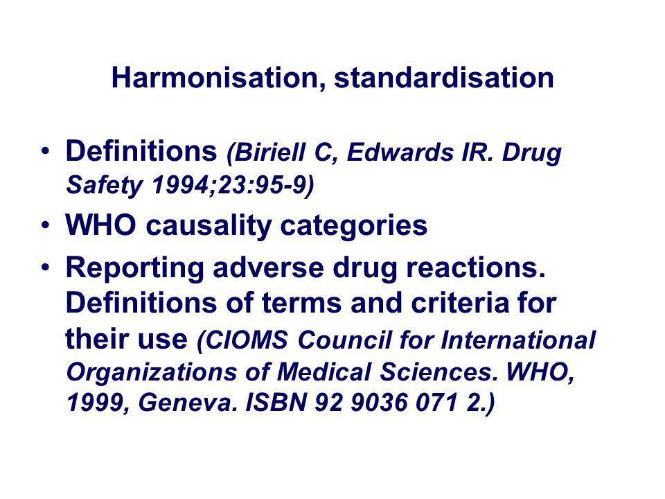 Harmonisation, standardisation