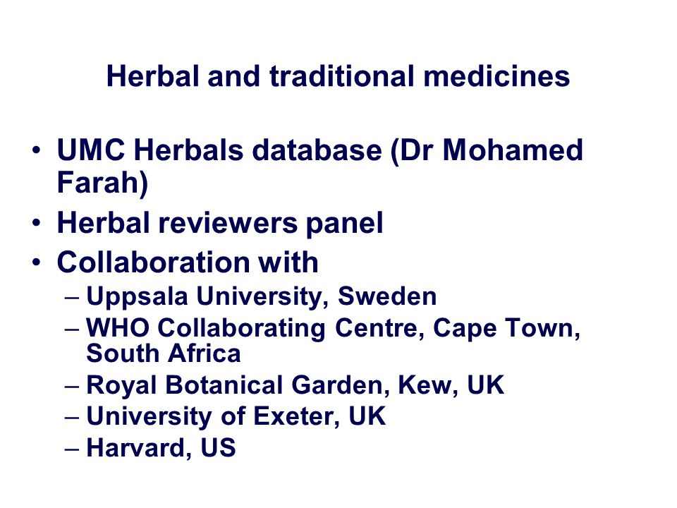 Herbal and traditional medicines